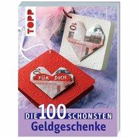 TOPP Die 100 schönsten Geldgeschenke