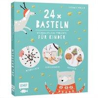 EMF 24x Basteln - Weihnachtliche Projekte für Kinder