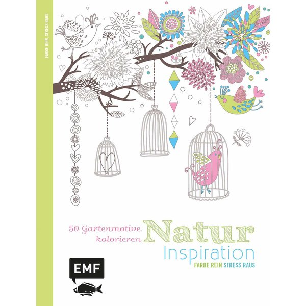 EMF Inspiration Natur 50 Motive und Ornamente zum Kolorieren