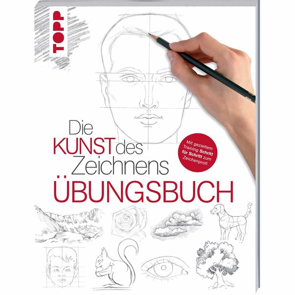 TOPP Die Kunst des Zeichnens - Übungsbuch