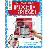TOPP Der magische Pixel-Spiegel für Jungs - 28 Motive zum Nachpixeln und Vervollständigen