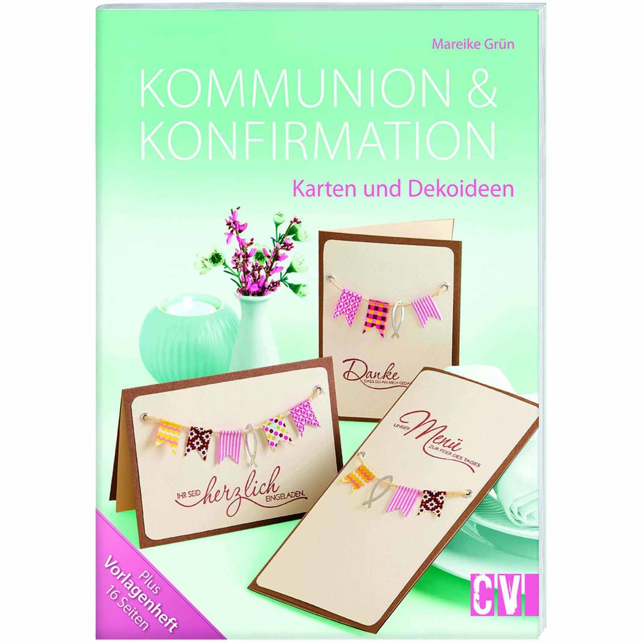 Christophorus Verlag Kommunion & Konfirmation -...