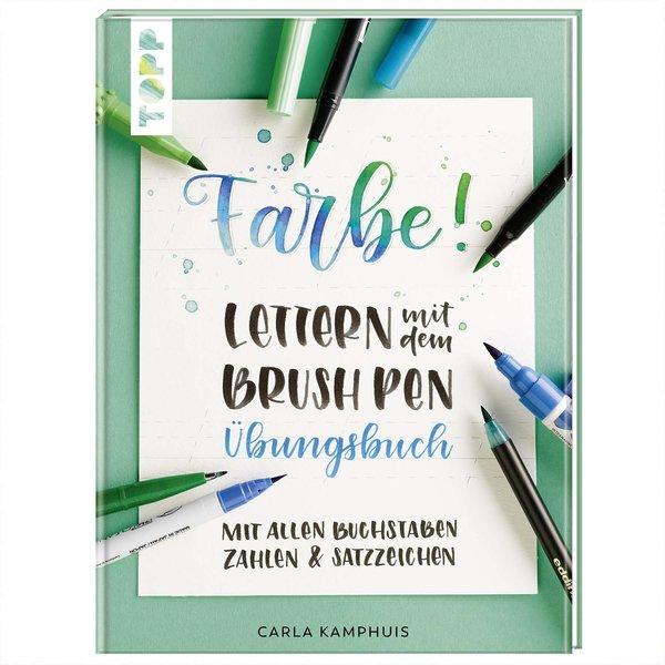 TOPP Farbe! Lettern mit dem Brush Pen - Übungsbuch