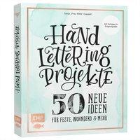 EMF Handlettering Projekte - 50 neue Ideen für Feste, Wohndeko und mehr
