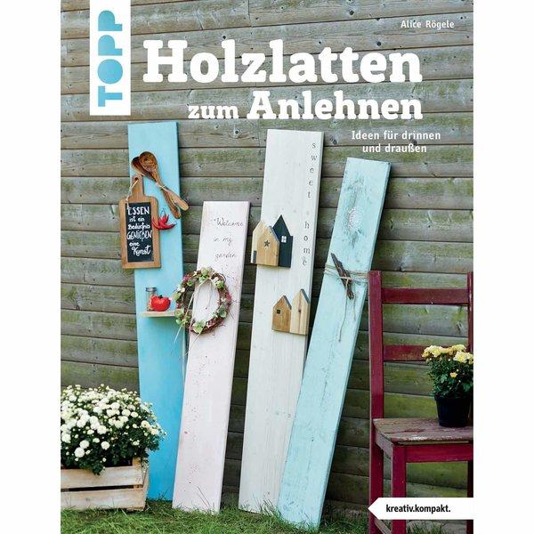 TOPP Holzlatten zum Anlehnen - Ideen für drinnen und draußen