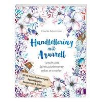 Christophorus Verlag Handlettering mit Aquarell - Schrift und Schmuckelemente selbst entwerfen