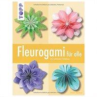 TOPP Fleurogami für alle: Die schönsten Faltideen
