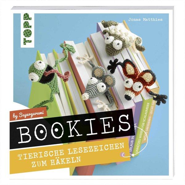 TOPP Bookies. Tierische Lesezeichen zum Häkeln