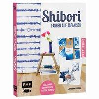 EMF Shibori - Färben auf Japanisch