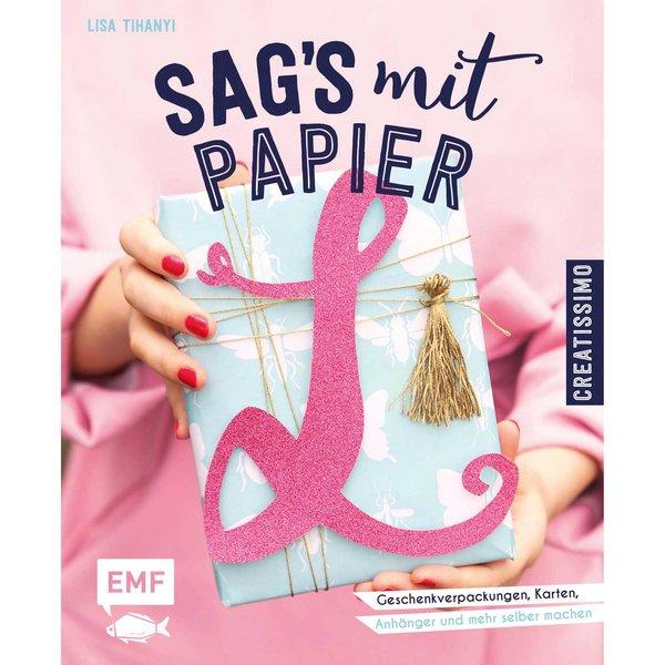 EMF Sag´s mit Papier