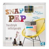 Christophorus Verlag SnapPap - Trendstyle selbst genäht