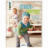 TOPP Strickzwerge - Der neue Stricklook für Kinder bis 18 Monate