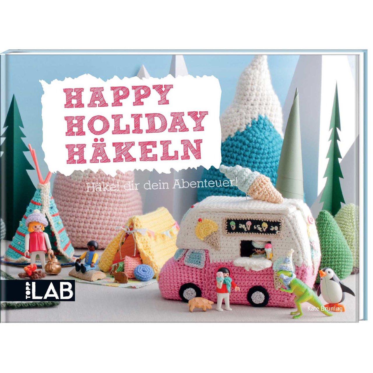 TOPP Happy Holiday Häkeln - Häkel dir dein Aben...