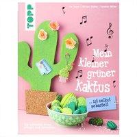TOPP Mein kleiner grüner Kaktus ist selbst gebastelt