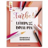 TOPP Farbe! Lettern mit dem Brush Pen