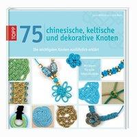 TOPP 75 chinesische, keltische und dekorative Knoten