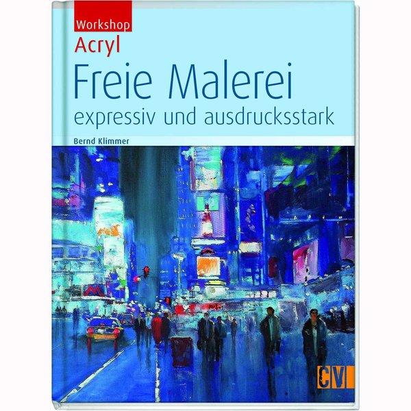 Christophorus Verlag Freie Malerei expressiv und ausdrucksstark