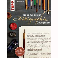 TOPP Neue Wege zur Kalligraphie - Übungsheft