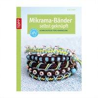 TOPP Mikrama-Bänder selbst geknüpft