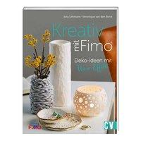 Christophorus Verlag Kreativ mit Fimo - Deko-Ideen mit Wow-Effekt