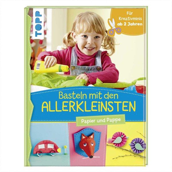 Topp Basteln Mit Den Allerkleinsten Papier Und Pappe Kaufen