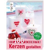 TOPP Die 100 schönsten Kerzen gestalten