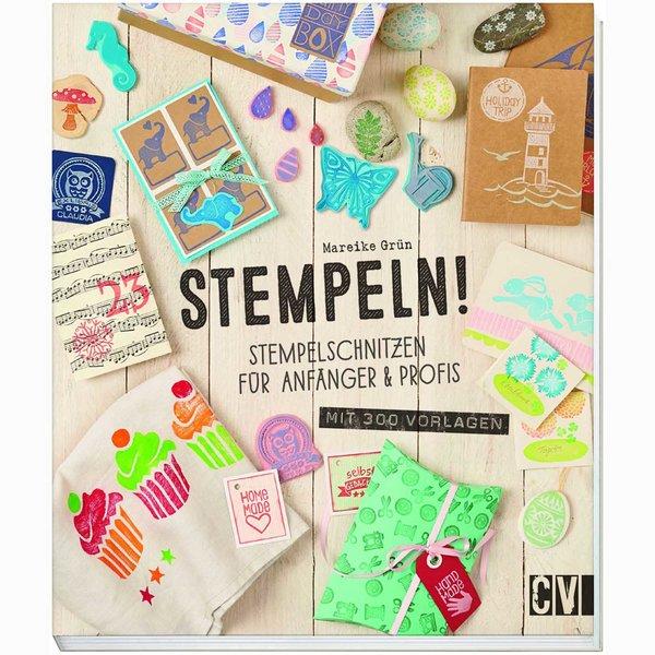 Christophorus Verlag Stempeln! Stempelschnitzen für Anfänger & Profis