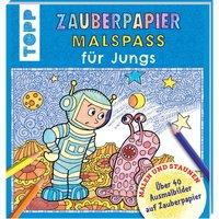 TOPP Zauberpapier Malspaß für Jungs - Über 40 Ausmalbilder auf Zauberpapier